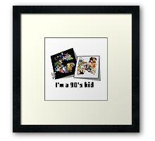 I'm a 90's kid Framed Print