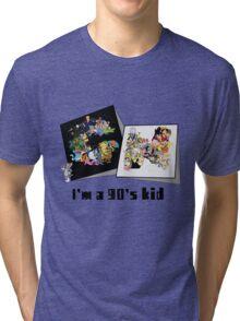 I'm a 90's kid Tri-blend T-Shirt