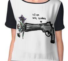 Kill em with kindness Chiffon Top