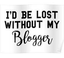 Sherlock - I'd be lost without my Blogger Poster