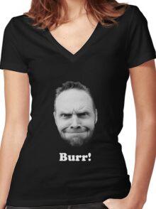BURR! (white text) Women's Fitted V-Neck T-Shirt