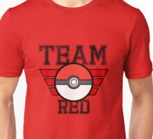 Team RED! Unisex T-Shirt