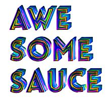 Awesome Sauce Typography Design Photographic Print
