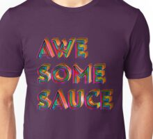 Awesome Sauce Typography Design  Unisex T-Shirt