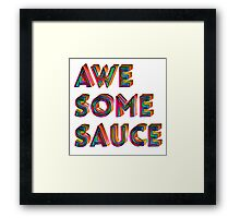 Awesome Sauce Typography Design  Framed Print