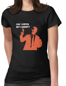 Can Kevin Roberts Get A Donut? Womens Fitted T-Shirt