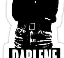 Darlene Is My Spirit Animal Sticker