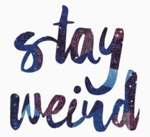 Stay Weird Colorful Typography Art Kids Tee