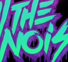Kill The Noise Sticker