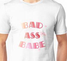 Bad Ass Babe Unisex T-Shirt