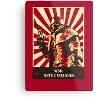 War never changes Metal Print