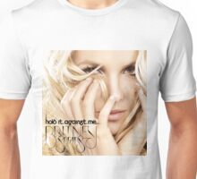 hold it against me britney Unisex T-Shirt