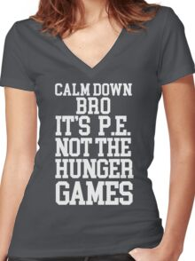 It's P.E. Not The Hunger Games Women's Fitted V-Neck T-Shirt