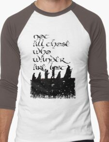 Not all those... Men's Baseball ¾ T-Shirt