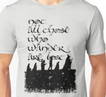 Not all those... Unisex T-Shirt