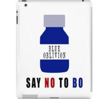 Say NO to BO iPad Case/Skin