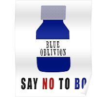 Say NO to BO Poster