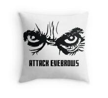 Attack Eyebrows Throw Pillow