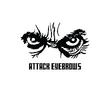 Attack Eyebrows Photographic Print