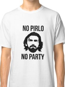 no pirlo no party new style by soonghyekoyo Classic T-Shirt