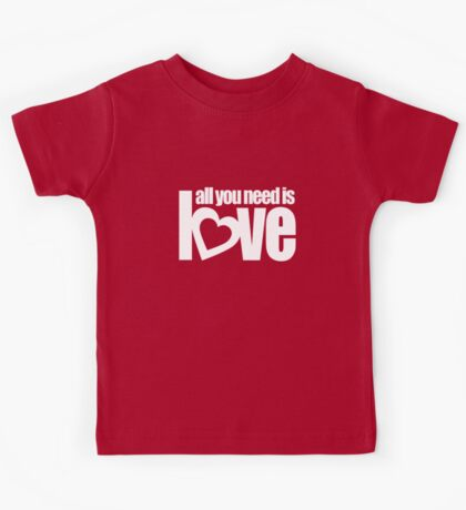 All you need is love white heart text on red Kids Tee