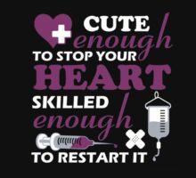 Cute enough to stop your heart Kids Tee