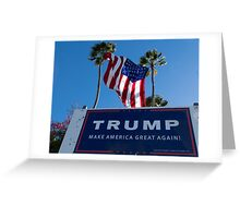 Donald Trump Campaign Sign with Huge USA Flag Greeting Card