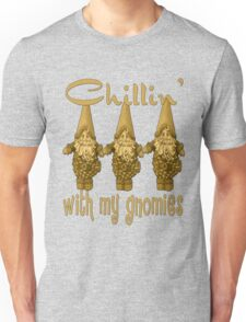 Chillin With My Gnomies Unisex T-Shirt