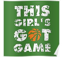 This Girl's Got Game basketball Poster