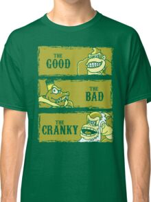The Good, the Bad and the Cranky Classic T-Shirt