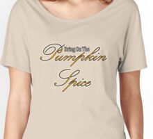 Pumpkin Spice  Women's Relaxed Fit T-Shirt