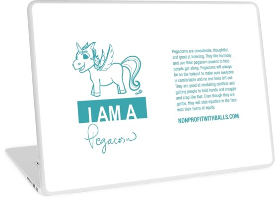 I AM A PEGACORN (horizontal) by nonprofitwballs