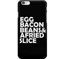 Egg Bacon beans iPhone Case/Skin