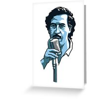 Pablo Escobar 2 Greeting Card