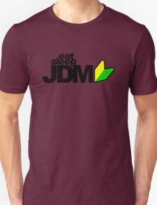 Eat Sleep JDM (4) T-Shirt