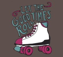 Let the Good Times Roll Baby Tee