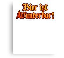 Vintage Classic Bier Ist Wunderbar! Beer Is Wonderful! Canvas Print