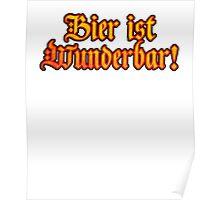 Vintage Classic Bier Ist Wunderbar! Beer Is Wonderful! Poster