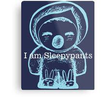 I am Sleepypants Metal Print