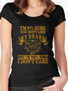 Beard - I'm 97 Sure You Don't Like My Beard But I'm 100 Sure I Don't Care Women's Fitted Scoop T-Shirt