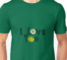 I love you in greenery Unisex T-Shirt