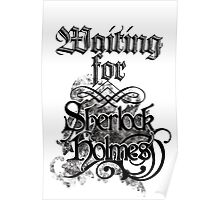 Waiting for Sherlock Holmes Poster