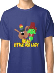 "Chorlton & Kettle Witch-""Hello, Little Old Lady"" Classic T-Shirt"