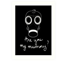 Doctor Who - Are you my mummy ? Art Print