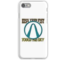 Kiss Your Fist and Touch The Sky iPhone Case/Skin