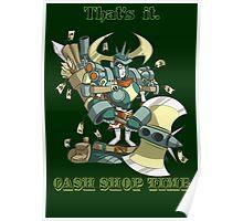 That's it. CASH SHOP TIME Poster