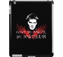 Buffy: Be Angelus iPad Case/Skin