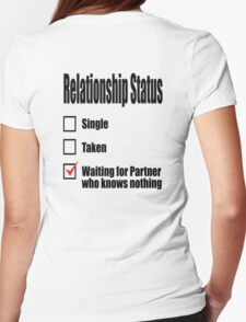 RELATIONSHIPS, Relationship status Womens Fitted T-Shirt