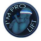 I'm Pro Lift by benenor90