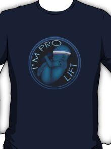 I'm Pro Lift T-Shirt